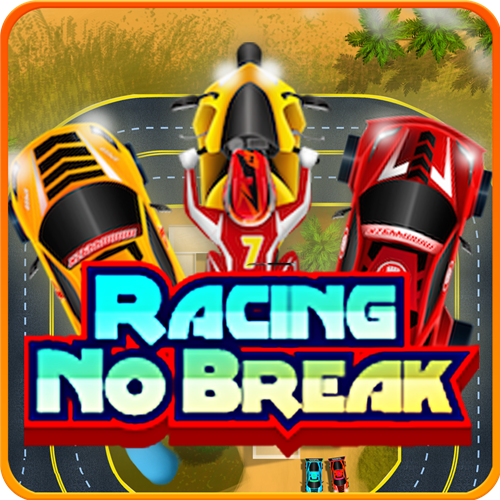 Racing No Break